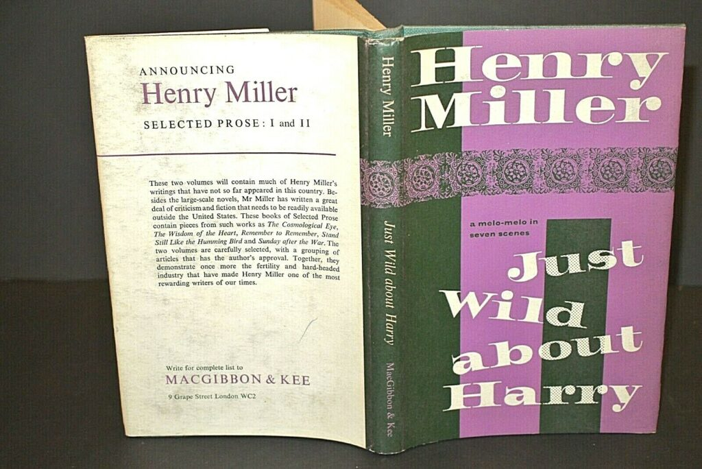 Henry Miller Just Wild About Harry 1st Edn in D/J 1964