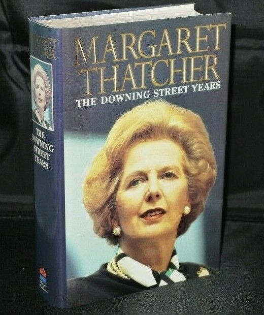* Signed Copy * Margaret Thatcher The Downing Street Years 1st/1st 1993