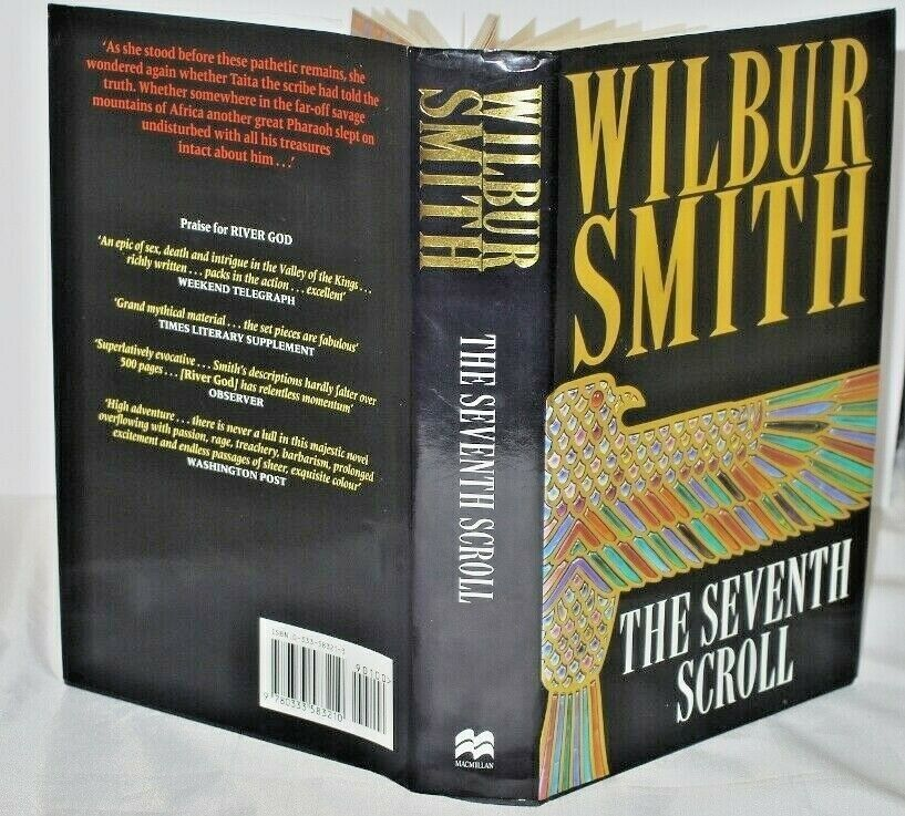 * Signed * Wilbur Smith The Seventh Scroll 1st UK Ed 2001