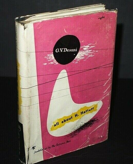 * Rare * G.V. Desani All About Mr Hatterr First Edn 1948