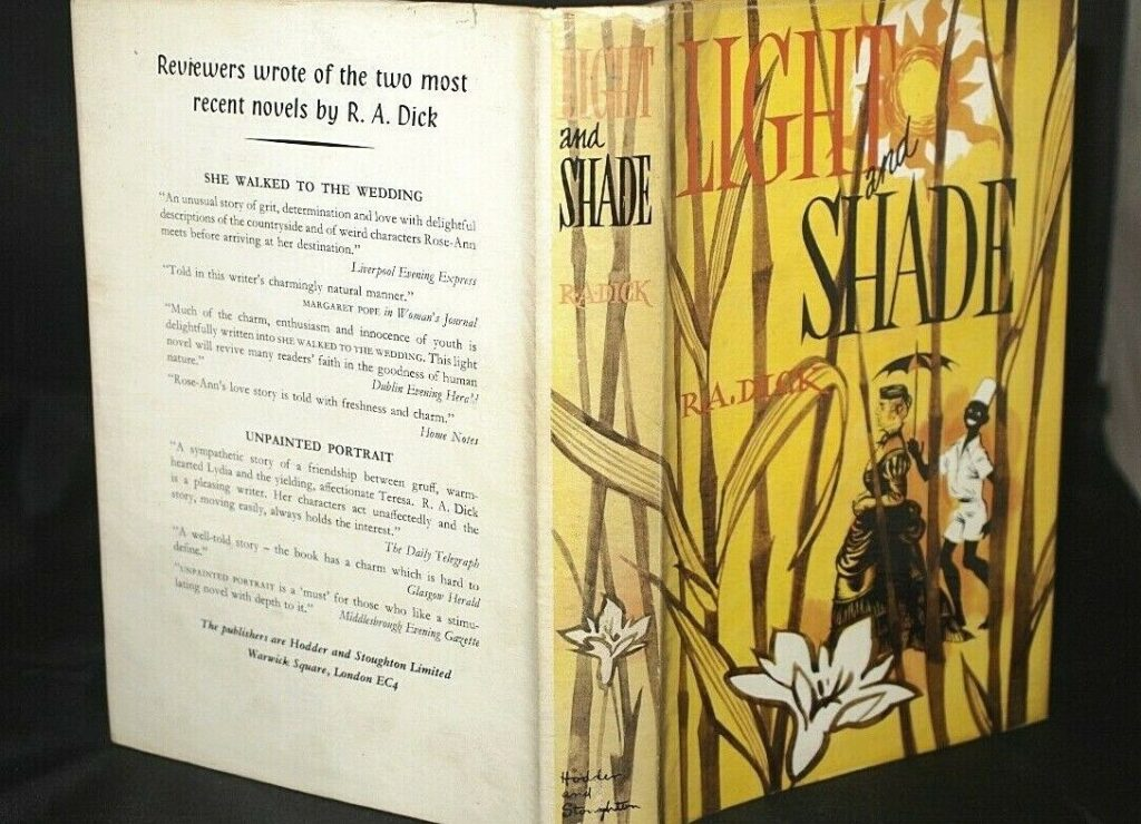 * Rare * R.A. Dick Light and Shade First Edition 1st Impression 1956